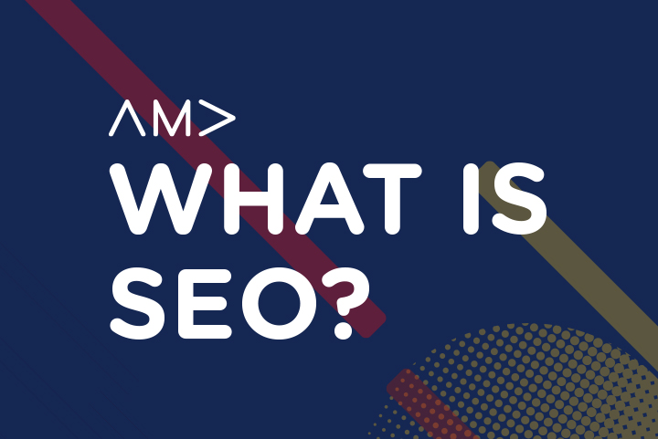 "Design imaging showing the AMA logo and stating ""What is SEO?"""