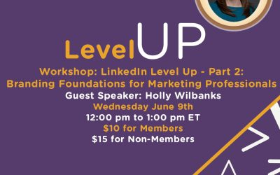 LinkedIn Level Up – Part 2: Branding Foundations for Marketing Professionals
