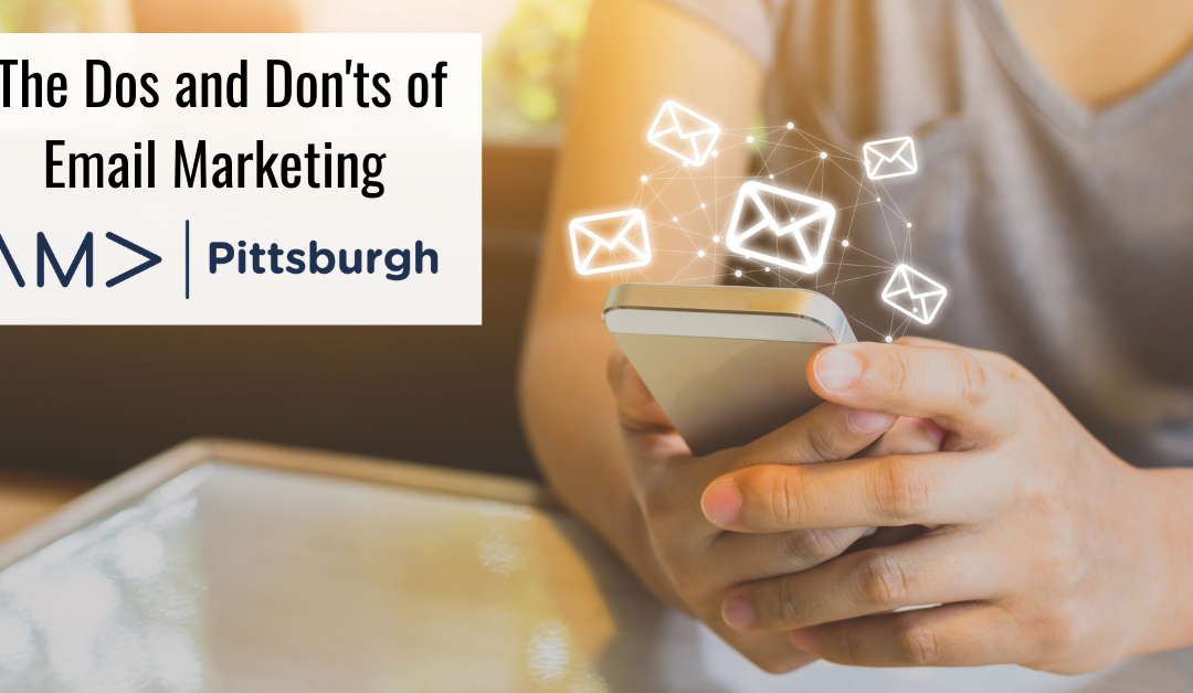 The Dos and Don'ts of Email Marketing