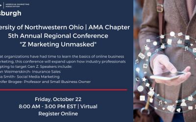 "University of Northwestern Ohio AMA Chapter 5th Annual Regional Conference ""Z Marketing Unmasked"""